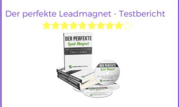 Der perfekte Leadmagnet – Erfahrungen