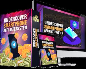 undercover smartphone affiliate system